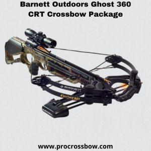 Barnett coutdoors ghost 360 CRT best crossbow for long shooting