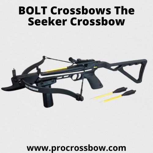 BOLT Crossbows The Seeker Crossbow