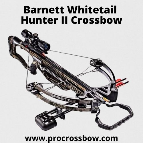 Best Barnett Whitetail Hunter II Crossbow