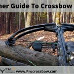 A Beginners Guide To Crossbow Hunting | ProCrossbow