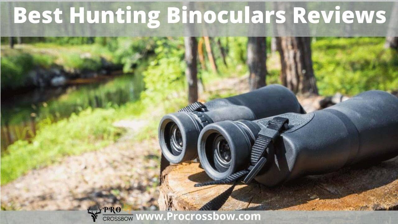 best hunting binoculars 2021