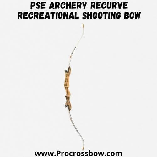 PSE Archery Recurve Recreational Shooting Bow