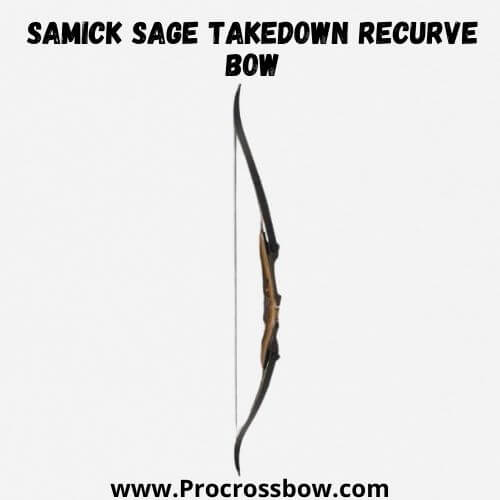 Samick Sage Takedown Recurve Bow