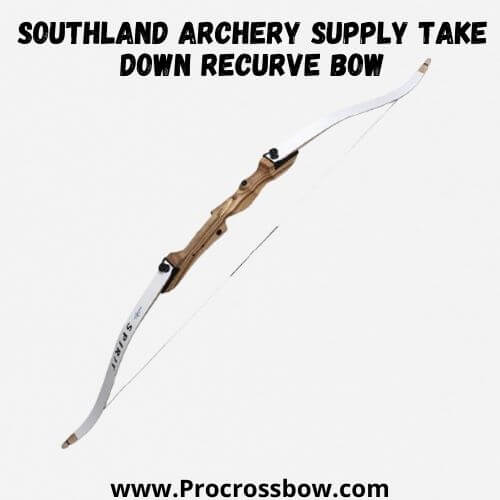 Southland Archery Supply Take Down Recurve Bow